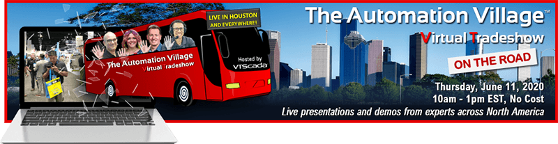 The Automation Village: Virtual Tradeshow - June 11, 2020 - Hosted by VTScada